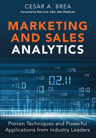 Marketing and Sales Analytics by Cesar A Brea Book Cover